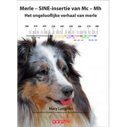 Merle – SINE-insertie van Mc – Mh, het ongelooflijke verhaal van merle